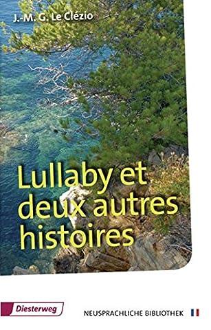 Lullaby et deux autres histoires: Textbuch (Diesterwegs Neusprachliche Bibliothek - Französische Abteilung, Band 15)