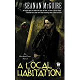 A Local Habitation: Book Two of Toby Daye (October Daye Series 2) (English Edition)
