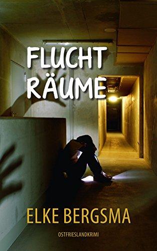 Buchseite und Rezensionen zu 'Fluchträume - Ostfrieslandkrimi' von Elke Bergsma