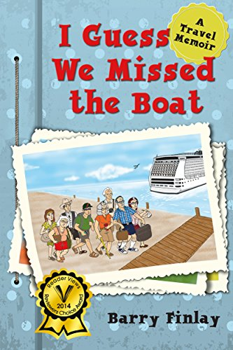 i-guess-we-missed-the-boat-a-travel-memoir