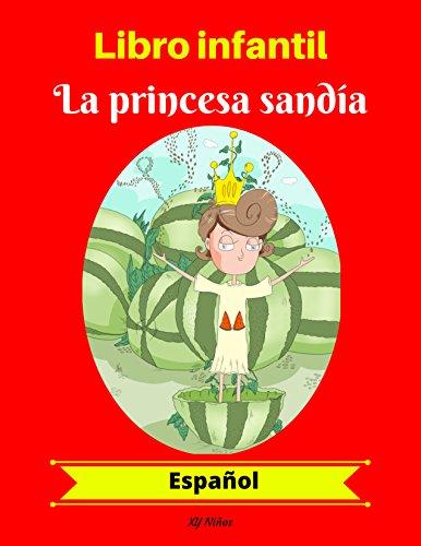 Libro infantil: La princesa sandía (Español)
