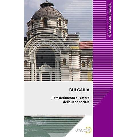 Bulgaria. Il trasferimento all'estero della sede