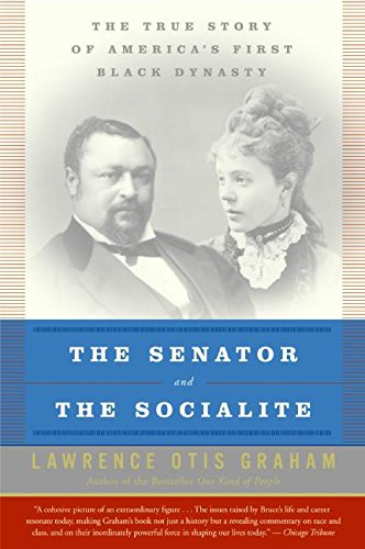The Senator and the Socialite: The True Story of America's First Black Dynasty