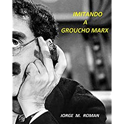 Imitando a Groucho Marx