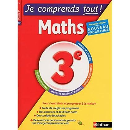 Je comprends tout - Mathématiques 3e - Nouveau programme 2016