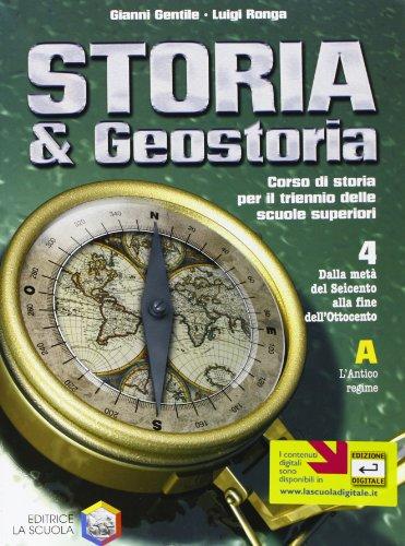 Storia & geostoria. Per le Scuole superiori: 4