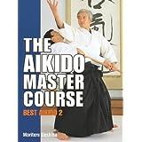 (The Aikido Master Course) By Ueshiba, Moriteru (Author) Hardcover on (12 , 2003)