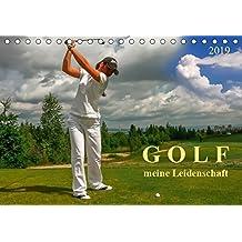 Golf - meine Leidenschaft (Tischkalender 2019 DIN A5 quer): Golf, einfach mal wieder einlochen. (Monatskalender, 14 Seiten ) (CALVENDO Sport)