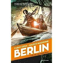 Berlin - 4. I lupi del Brandeburgo