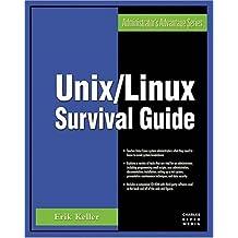 Unix/Linux Survival Guide (Administrator's Advantage Series)