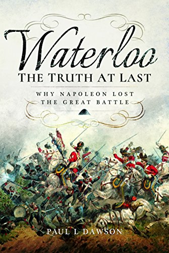 Price comparison product image Waterloo: the Truth at Last: Why Napoleon Lost the Great Battle