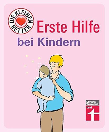 Erste Hilfe bei Kindern: Die kleinen Retter