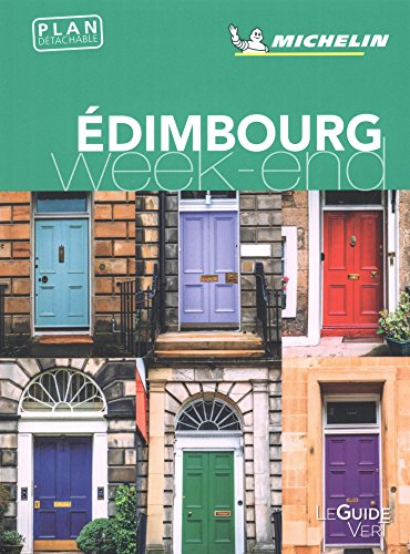 Guide Vert Week-End Edimbourg Michelin par Michelin
