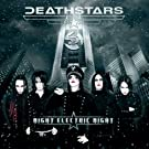 Night Electric Night by Deathstars (2009-05-19)