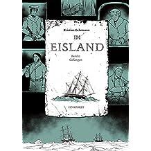 Im Eisland: Band 2: Gefangen