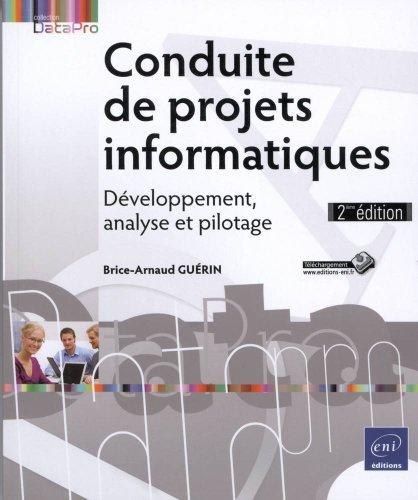 Conduite de projets informatiques - Développement, analyse et pilotage (2ème édition)