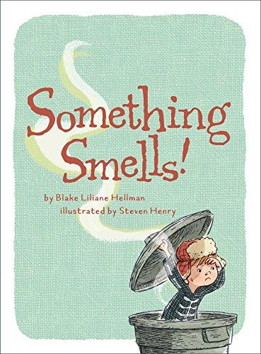 Something Smells! por Blake Liliane Hellman