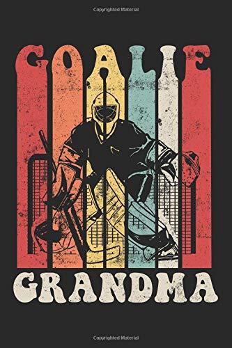Goalie Grandma: Blank Lined Journal Notebook To Write In V4 por Dartan Creations
