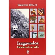 Izagaondoa - memoria de un Valle