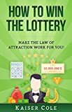 #1: How to Win the Lottery: Make the Law of Attraction Work for You!