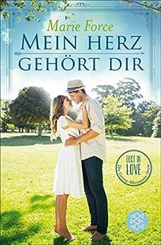 Mein Herz gehört dir: Lost in Love Die Green-Mountain-Serie 3 von [Force, Marie]