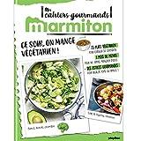 Marmiton Cahier gourmand Végétarien !