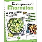 Marmiton Cahier gourmand Végétarien ! de Marmiton