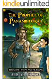 The Prophet of Panamindorah, Book 1 Fauns and Filinians (English Edition)