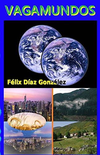Vagamundos por Félix Díaz González