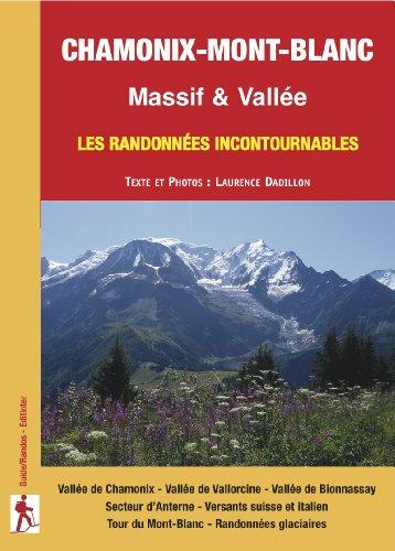 Chamonix-Mont-Blanc : Les randonnées incontournables Massif & Vallée