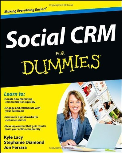 Social CRM For Dummies by Kyle Lacy (2013-01-04)