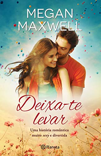 Deixa-te Levar (Portuguese Edition) eBook: Maxwell, Megan: Amazon ...