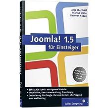 Joomla! 1.5 für Einsteiger: Joomla anpassen und erweitern (Galileo Computing)