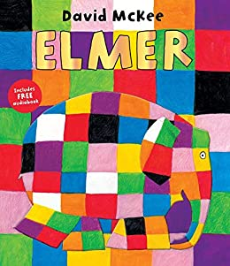 Elmer (Elmer Picture Books Book 1) (English Edition) eBook: McKee ...