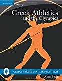Greek Athletics and the Olympics (Greece and Rome: Texts and Contexts)