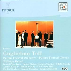 Gioacchino Rossini: Guglielmo Tell (Wilhelm Tell) (Gesamtaufnahme)