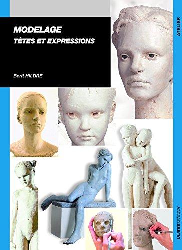 Modelage, têtes et expressions par Berit Hildre