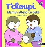 T'Choupi: Maman Attend UN Bebe