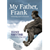 My Father, Frank: Unresting Spirit of Everest