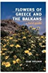 Flowers of Greece and the Balkans: A...
