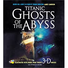 Titanic: Ghosts of the Abyss by Mireille Major (2003-04-07)