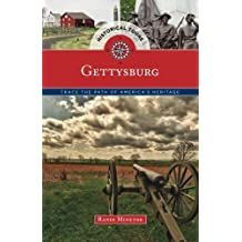 Historical Tours Gettysburg: Trace the Path of America's Heritage (Touring History) by Globe Pequot (2015-04-15)