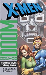 The Chaos Engine: Book 1 (X-Men: Doctor Doom) by Steven A. Roman (2001-08-28)