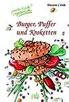 Burger, Puffer und Kroketten. Fantast...