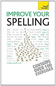 Improve Your Spelling: Teach Yourself (English Edition) von [Summers, Elspeth]