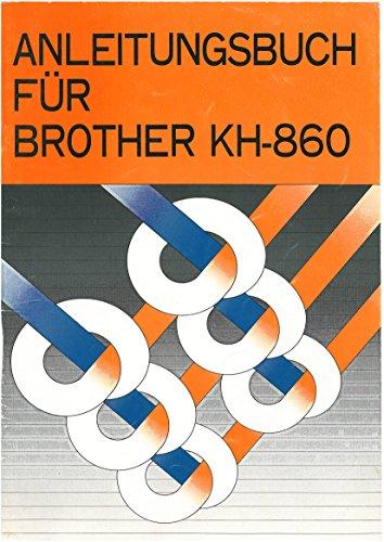Anleitung für Strickmaschine Brother KH-860 (Strickmaschine Stricken)