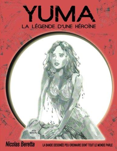 yuma: la légende d'une héroïne