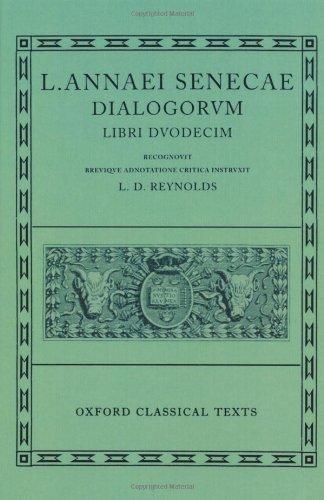 Seneca Dialogues di Leighton Reynolds,L. D. Reynolds