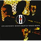 Seventh Dream of Teenage Heaven by Love & Rockets Original recording reissued, Original recording remastered edition (2000) Audio CD