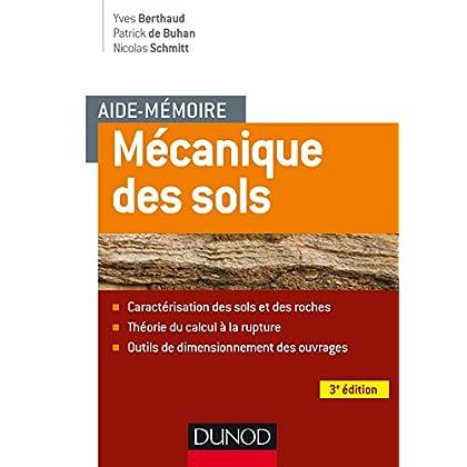 Aide-mémoire - Mécanique des sols - 3e éd. - Aspects mécaniques des sols et des structures